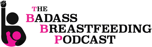 Badassbreastfeedingpodcast